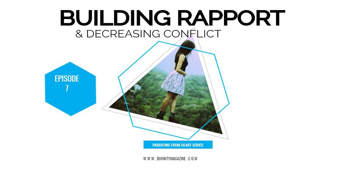 building rapport decreasing conflict