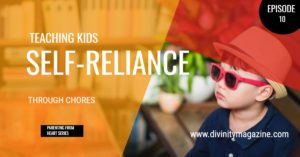 teaching kids self-reliance