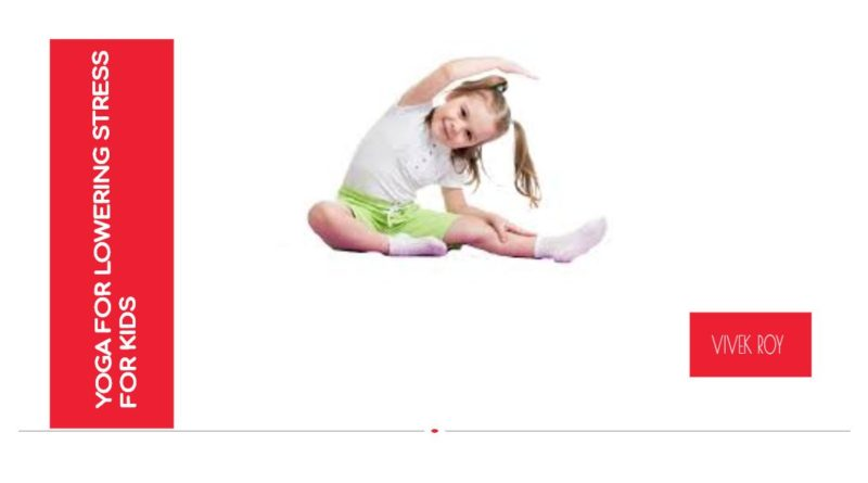 yoga for lowering stress for kids