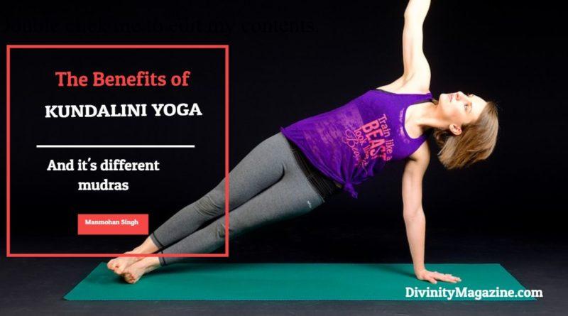 benefits of kundalini yoga and its mudras