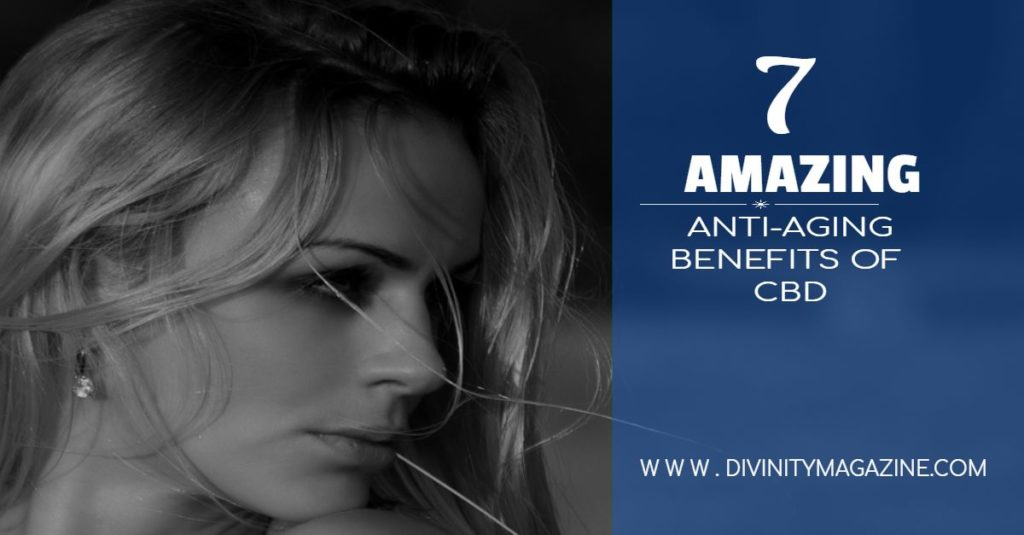 7 anti-aging benefits of cbd